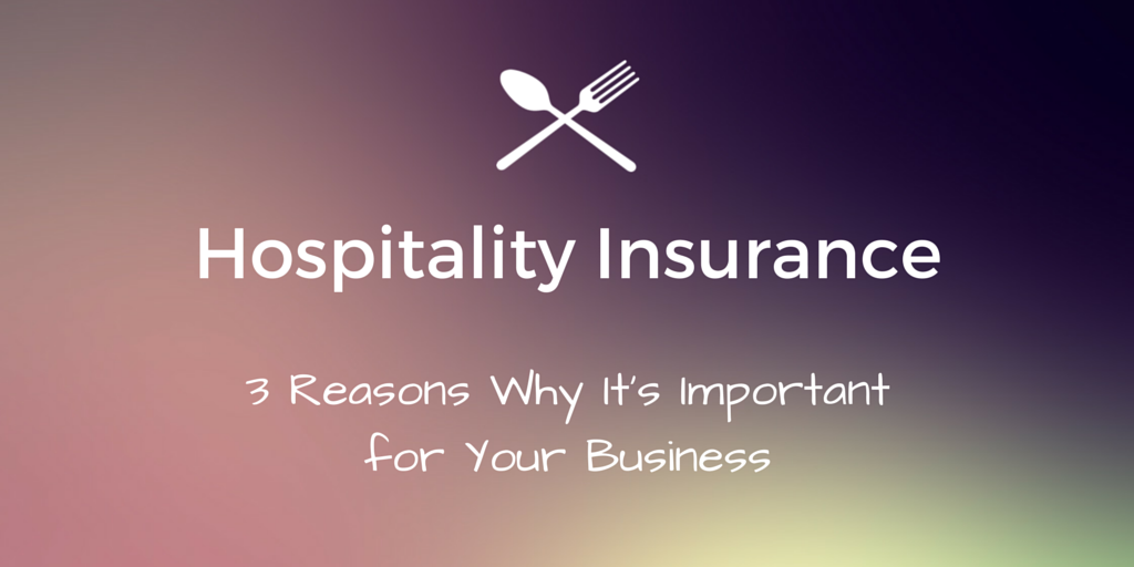 why-hospitality-insurance-is-important