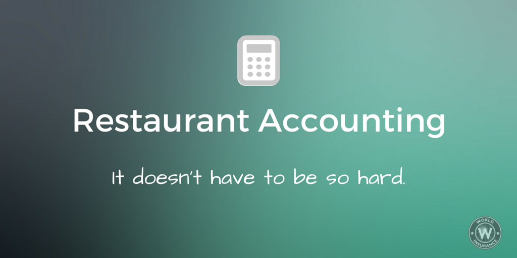 Restaurant Accounting - It doesn't have to be so hard