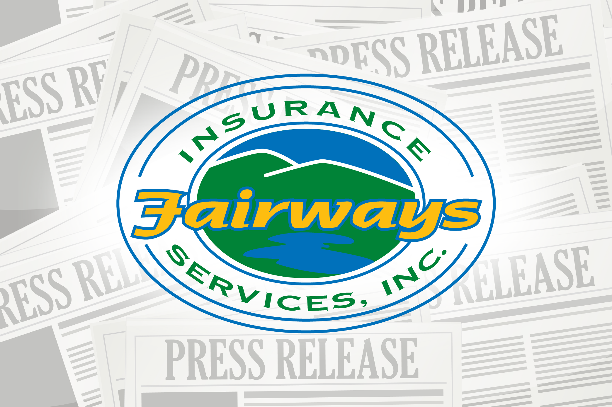 Fairways Insurance Services, Inc. Press Release